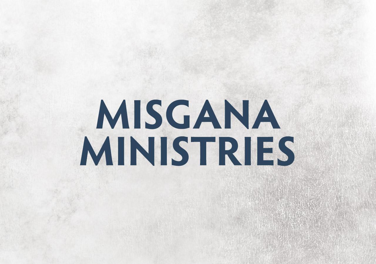 MISGANA MINISTRIES